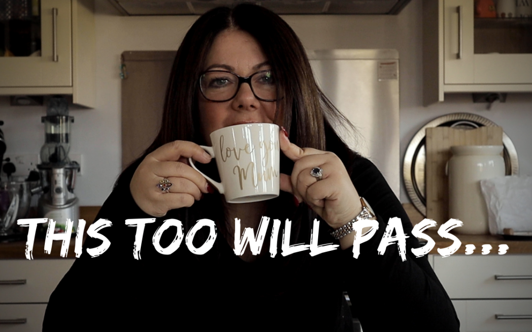 PERSONAL: This Too Will Pass…